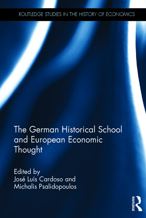 Cover of The German Historical School and European Economic Thought