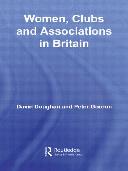 Cover of Women, Clubs and Associations in Britain