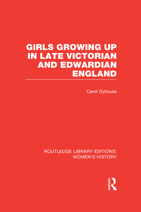 Cover of Girls Growing up in Late Victorian and Edwardian England