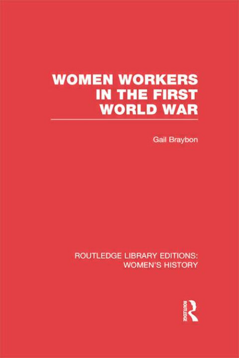 Cover of Women Workers in the First World War