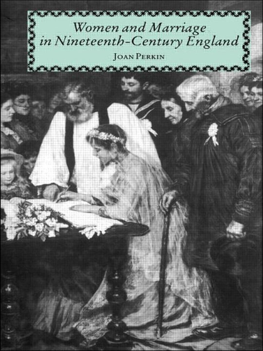Cover of Women and Marriage in Nineteenth-Century England