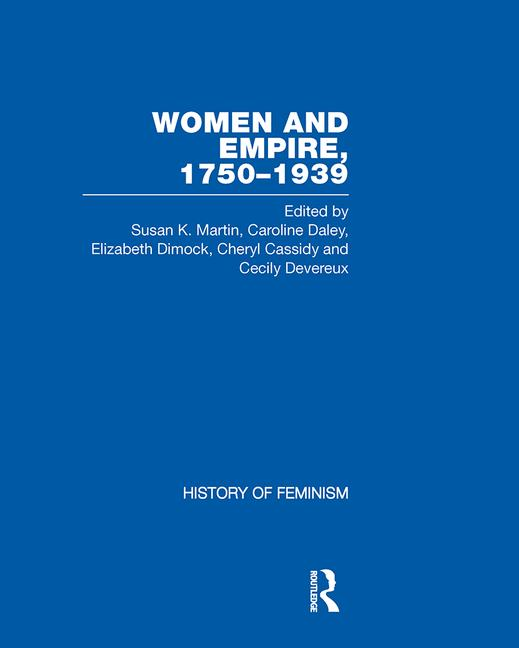 Cover of Women and Empire, 1750-1939 Primary Sources on Gender and Anglo-Imperialism