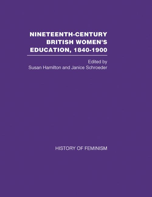 Cover of Nineteenth-Century British Women's Education, 1840-1900