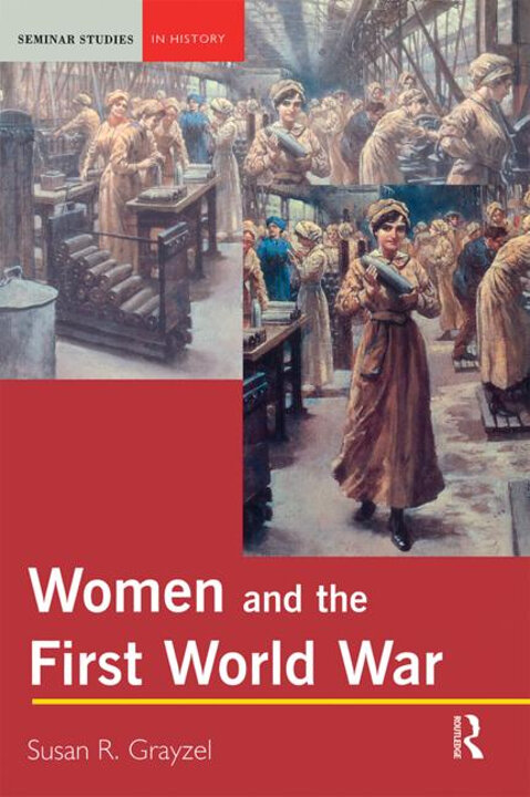 Cover of Women and the First World War
